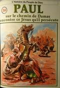 La bible en bande dessinée (Nouveau testament), tome 16 : Paul sur le chemin de Damas rencontre ce Jésus qu'il persécute