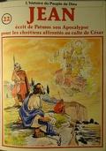 La bible en bande dessinée (Nouveau testament), tome 22 : Jean écrit de Patmos son Apocalypse pour les chrétiens affrontés au culte de César
