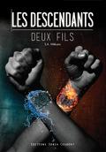 Les descendants, tome 1 : Deux Fils
