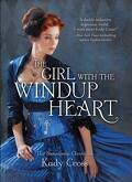 Steampunk Chronicles, Tome 4 : The Girl With the Windup Heart