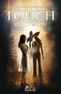 Touch, Tome 1 : Rédemption