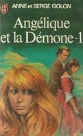 Angélique et la Démone, tome 1