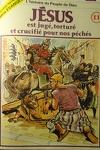 couverture La bible en bande dessinée (Nouveau testament), tome 11 : Jésus est jugé, torturé et crucifié pour nos péchés