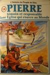 couverture La bible en bande dessinée (Nouveau testament), tome 14 : Pierre témoin et responsable d'une Eglise qui s'ouvre au Monde