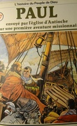 La bible en bande dessinée (Nouveau testament), tome 17 : Paul envoyé par l'église d'Antioche pour une première aventure missionaire