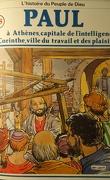 La bible en bande dessinée (Nouveau testament), tome 18 : Paul à Athènes, capitale de l'intelligence à Corinthe, ville du travail et des plaisirs