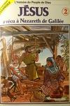 couverture La bible en bande dessinée (Nouveau testament), tome 2 : Jésus a vécu à Nazareth de Galilée