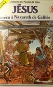 La bible en bande dessinée (Nouveau testament), tome 2 : Jésus a vécu à Nazareth de Galilée