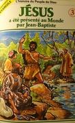 La bible en bande dessinée (Nouveau testament), tome 3 : Jésus a été présenté au Monde par Jean-Baptiste