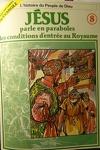 couverture La bible en bande dessinée (Nouveau testament), tome 8 : Jésus parle en paraboles des conditions d'entrée au Royaume de Dieu