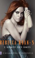 Rebecca Kean, Tome 5 : L'Armée des âmes