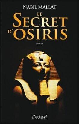 Couverture du livre : Le secret d'Osiris