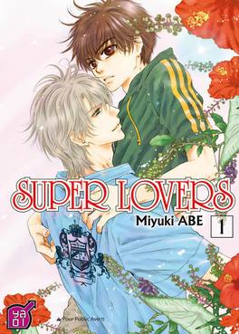 Couverture du livre : Super Lovers, tome 1