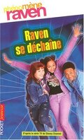Phénomène Raven, Tome 2 : Raven se déchaine