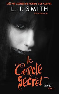 Couverture de Le Cercle secret, S2, Tome 2 : Le Livre interdit
