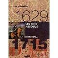 Les Rois absolus (1630-1715)