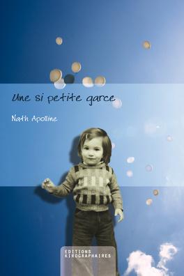Couverture du livre : Une si petite garce