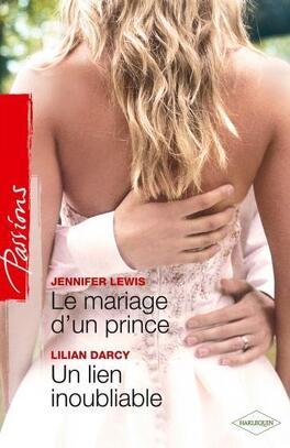 Couverture du livre : Le Mariage d'un prince / Un lien inoubliable