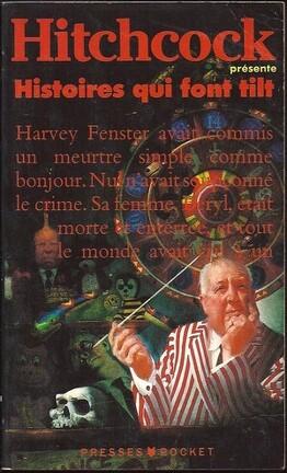Couverture du livre : Alfred Hitchcock présente : Histoires qui font tilt