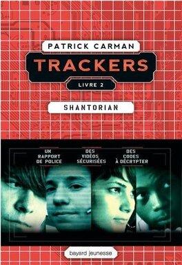 Couverture du livre : Trackers, Tome 2 : Shantorian