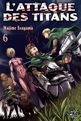 Couverture du livre : L'Attaque des Titans, Tome 6