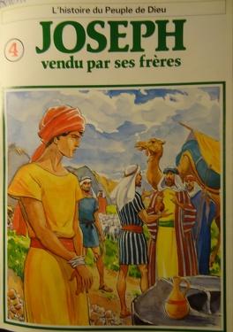 Couverture du livre : La bible en bande dessinée, tome 4 (ancien testament): Joseph vendu par ses frères
