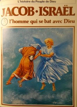 Couverture du livre : La bible en bande dessinée, tome 3 (ancien testament): Jacob- israël l'homme qui se bat avec Dieu