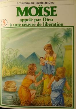 Couverture du livre : La bible en bande dessinée, tome 5 (ancien testament): Moïse appelé par Dieu à une oeuvre de libération