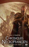 Chroniques du Nécromancien, tome 2 : Le Roi de sang