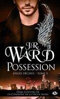 Anges déchus, Tome 5 : Possession