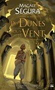 Éternité, Tome 3 : Des dunes sous le vent