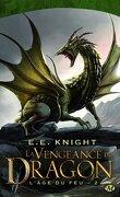 L'Age du Feu, tome 2 : La vengeance du Dragon