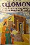 couverture La bible en bande dessinée, tome 13 (ancien testament): Salomon un roi de sagesse et de prestige bâtisseur du Temple de Jérusalem