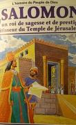 La bible en bande dessinée, tome 13 (ancien testament): Salomon un roi de sagesse et de prestige bâtisseur du Temple de Jérusalem