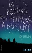 Le Regard des princes à minuit