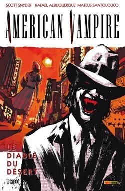 Couverture du livre : American Vampire, Tome 2 : Le diable du désert