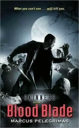 Couverture du livre : Skinners, Tome 1 : Blood Blade
