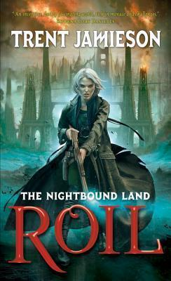 Couverture du livre : The Nightbound Land, Tome 1 : Roil