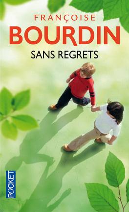 Couverture du livre : Sans regrets