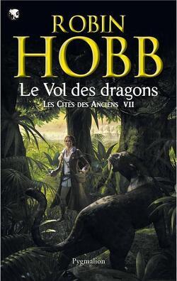 Couverture de Les Cités des Anciens, Tome 7 : Le Vol des dragons