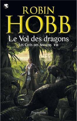 Couverture du livre : Les Cités des Anciens, Tome 7 : Le Vol des dragons