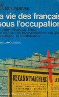 la vie des français sous l'occupation (2)