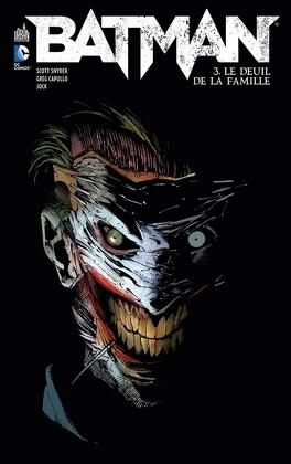 Couverture du livre : Batman, Tome 3 : Le Deuil de la famille