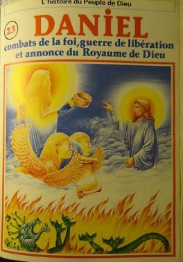 Couverture du livre : La bible en bande dessinée (Ancien testament), tome 23 : Daniel, combats de la foi, guerre de libération et annonce du Royaume de Dieu