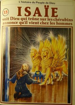 Couverture du livre : La bible en bande dessinée, tome 15 (ancien testament): Isaïe voit Dieu qui trône sur les chérubins, annonce qu'il vient chez les hommes