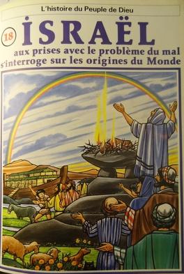 Couverture du livre : La bible en bande dessinée, tome 18 (ancien testament): Israël aux prises avec le problème du mal, s'interroge sur les origines du monde
