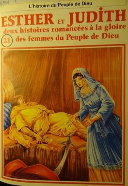 Couverture du livre : La bible en bande dessinée, tome 21 (ancien testament): Esther et Judith: deux histoires romancées à la gloire des femmes du Peuple de Dieu