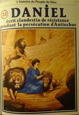 Couverture du livre : La bible en bande dessinée, tome 22 (ancien testament): Daniel écrit clandestin de résistance pendant la persécution d'Antiochus