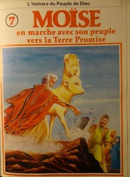Couverture du livre : La bible en bande dessinée, tome 7 (ancien testament): Moïse en marche avec son peuple vers la Terre Promise