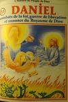 couverture La bible en bande dessinée (Ancien testament), tome 23 : Daniel, combats de la foi, guerre de libération et annonce du Royaume de Dieu